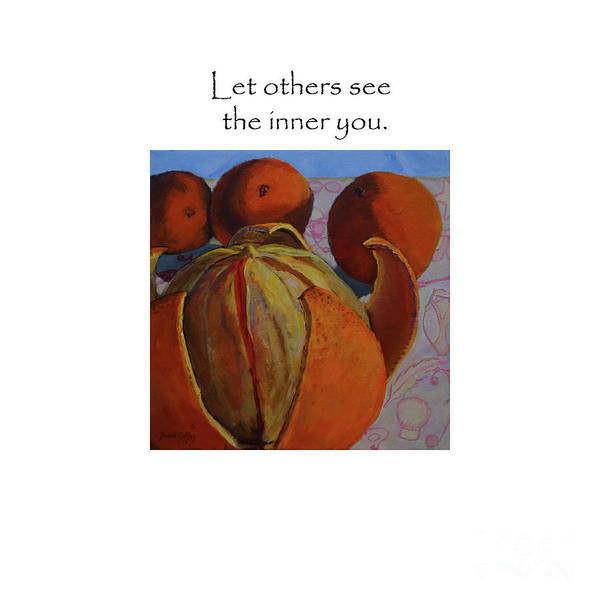 Painting - Let Others See The Inner You Title On Top by Joan Coffey