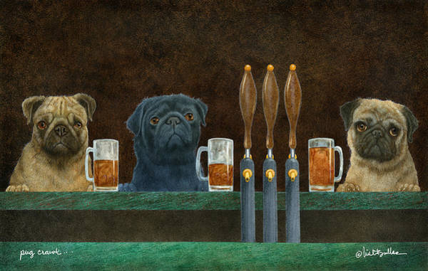 Wall Art - Painting - Pug Crawl... by Will Bullas