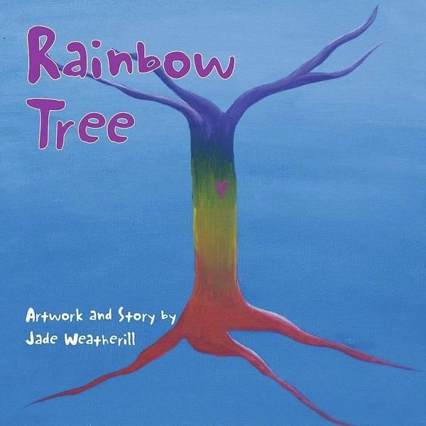 Jade Mixed Media - Rainbow Tree by Jade Weatherill