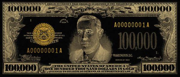 Digital Art - U.s. One Hundred Thousand Dollar Bill - 1934 $100000 Usd Treasury Note In Gold On Black  by Serge Averbukh