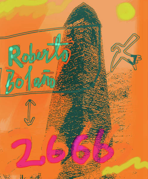 Mixed Media - 2666 Roberto Bolano  Poster  by Paul Sutcliffe