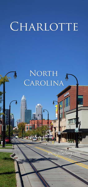 Photograph - Charlotte, North Carolina by Jill Lang