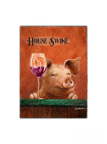 Painting - House Swine... by Will Bullas