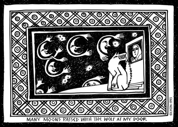 Drawing - Many Moons Passed With The Wolf At My Door by Angela Treat Lyon
