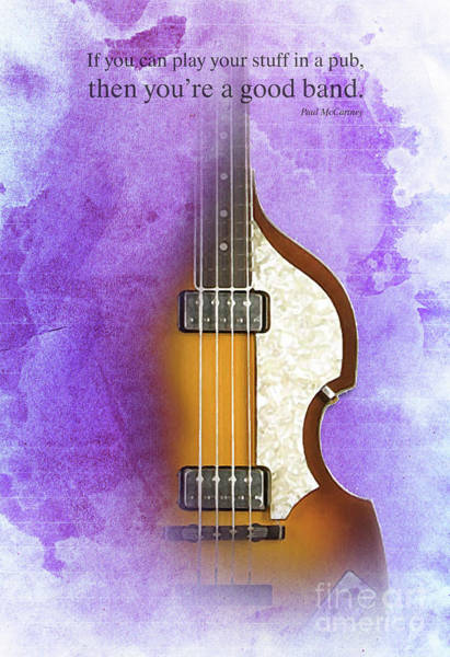 Wall Art - Drawing - Mccartney Hofner Bass, Vintage Background, Gift For Musicians, Inspirational Quote by Drawspots Illustrations