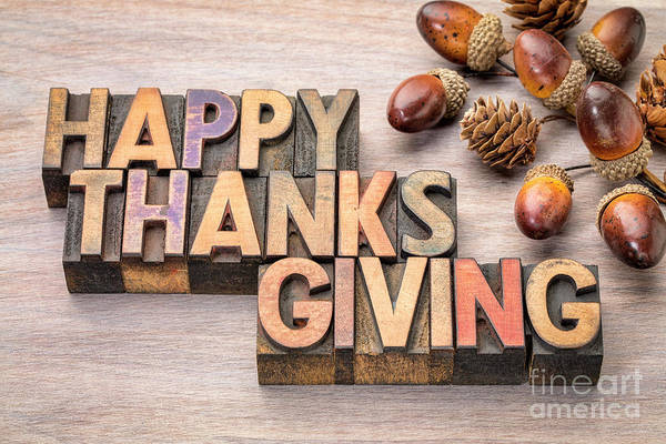 Photograph - Happy Thanksgiving In Wood Type by Marek Uliasz