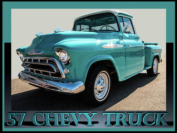 Photograph - 57' Chevy Truck by Scott Cordell