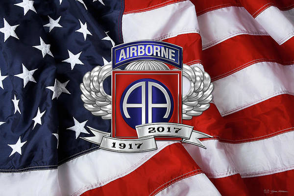 Digital Art - 82nd Airborne Division 100th Anniversary Insignia Over American Flag  by Serge Averbukh