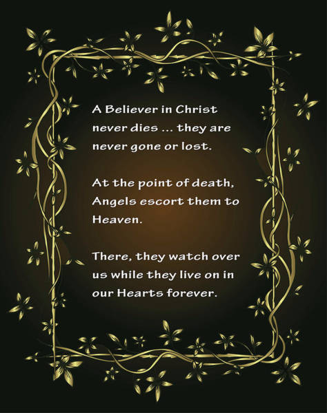 Wall Art - Digital Art - A Believer In Christ Never Dies . . . by Daniel Hagerman