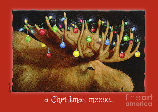 Painting - a Christmas moose... by Will Bullas