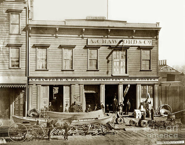 Photograph - A. Crawford Ship Chandlery Ship Store  Sail Loft, San Francisco 1880 by California Views Archives Mr Pat Hathaway Archives