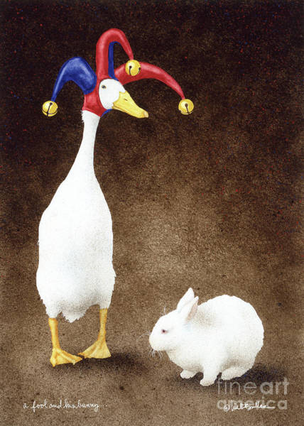 Painting - A Fool And His Bunny... by Will Bullas