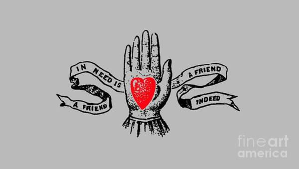 Love Digital Art - A Friend In Need Is A Friend In Deed Tee by Edward Fielding