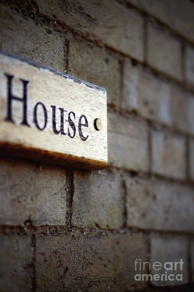 Placard Photograph - A House Sign by Tom Gowanlock