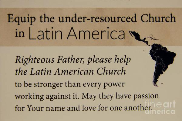 Photograph - A Prayer For Latin America Prayer Art by Reid Callaway