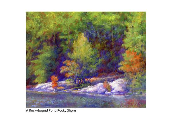 Pastel - A Rockybound Pond Rocky Shore by Betsy Derrick