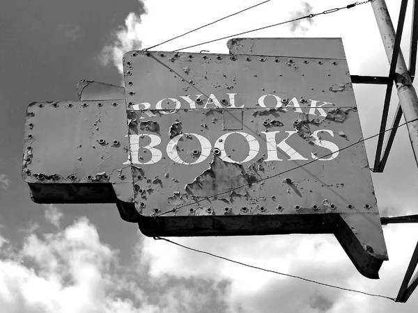Royal Oak Photograph - Bookstore Sign Bw by Sandra Church