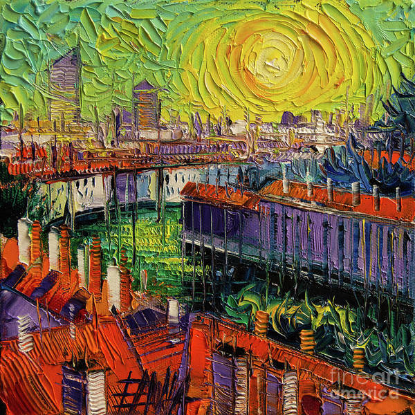 Wall Art - Painting - A Summer In Lyon - Modern Impressionist Stylized Cityscape by Mona Edulesco