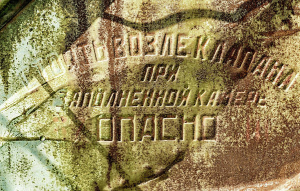 Photograph - Abstract Russian Rust Text by John Williams