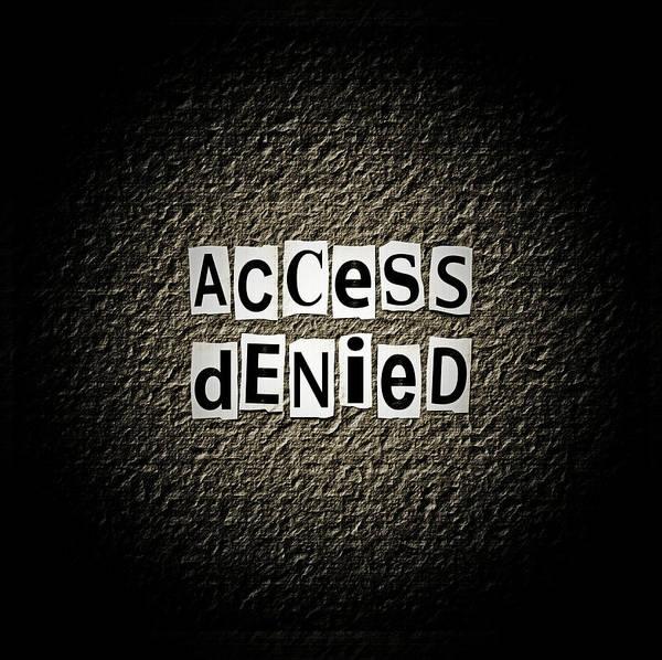 No Entry Digital Art - Access Denied. by Samantha Craddock