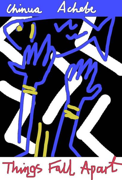 Mixed Media - Achebe Things Fall Apart  by Paul Sutcliffe