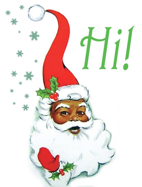 Hello Painting - African American Santa Claus Greetings by Long Shot