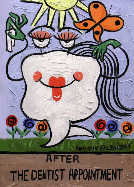 Painting - After The Dentist Appointment by Anthony Falbo