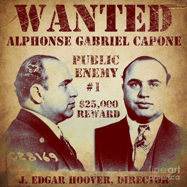 Wall Art - Painting - Al Capone Most Wanted Poster by Mindy Sommers