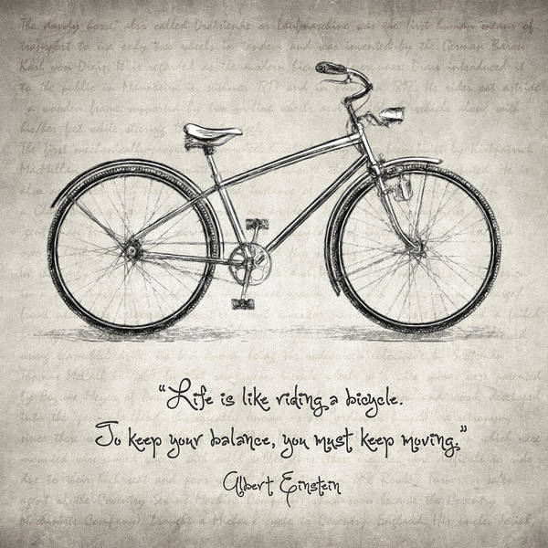 Drawing - Albert Einstein Bicycle Quote by Zapista Zapista