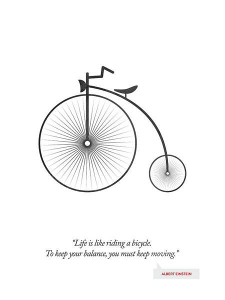 Wall Art - Digital Art - Albert Einstein Quote - Life Is Riding Like A Bicycle ...  by Aged Pixel
