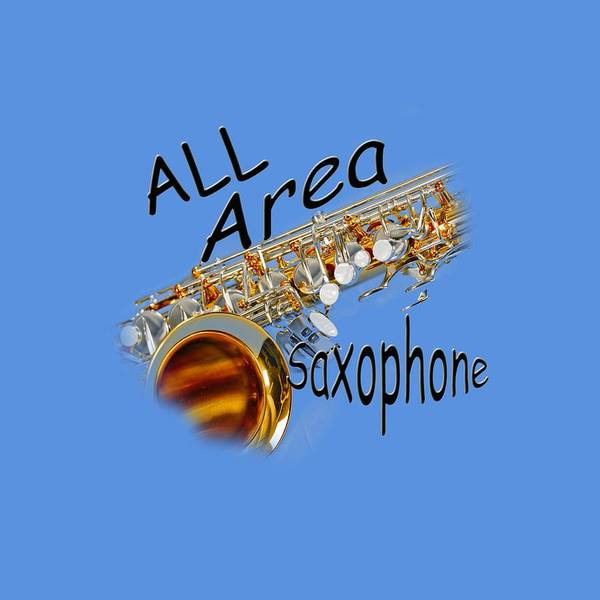 Wall Art - Photograph - All Area Saxophone by M K Miller