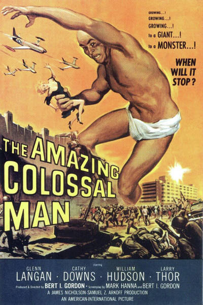 Mixed Media - Amazing Colossal Man 1957 by Movie Poster Prints