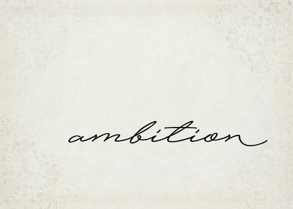 Positive Digital Art - Ambition One Word Series by Ricky Barnard