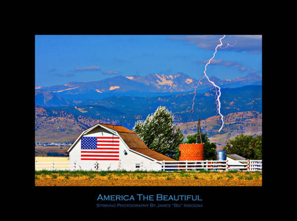 Photograph - America The Beautiful Poster by James BO Insogna