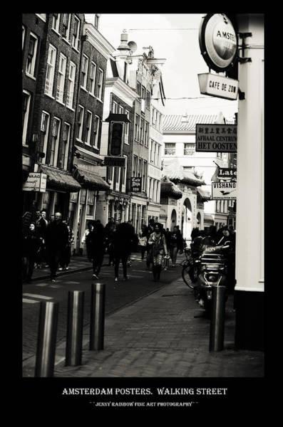 Wall Art - Photograph - Amsterdam Posters. Walking Street by Jenny Rainbow
