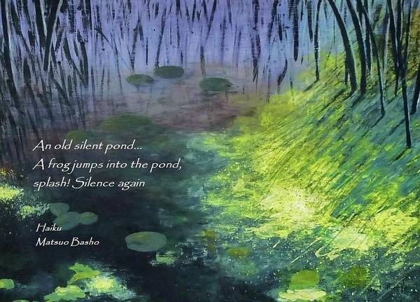 Japanese Poetry Painting - An Old Silent Pond by Nigel Radcliffe