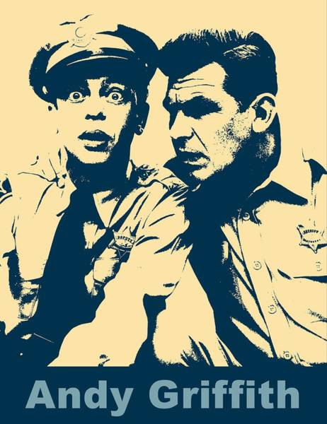 Wall Art - Digital Art - Andy Griffith Poster by Dan Sproul