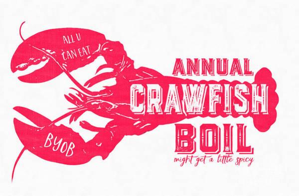 Digital Art - Annual Crawfish Boil Poster by Edward Fielding