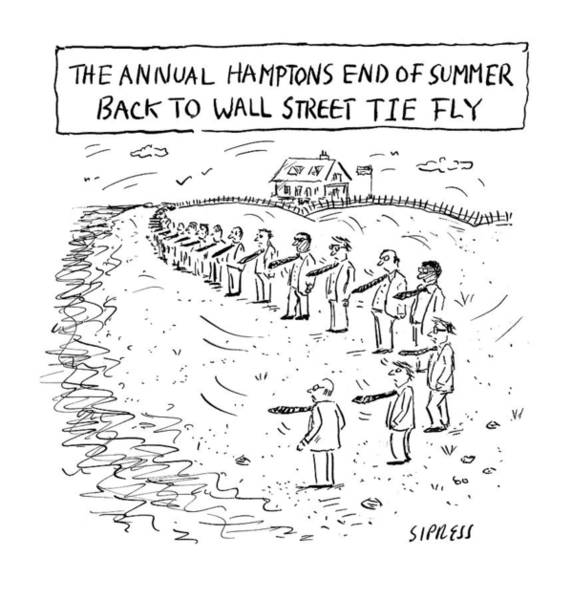4 Drawing - Annual Hamptons End Of Summer by David Sipress