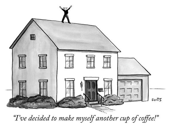 Roof Drawing - Another Cup Of Coffee by Julia Suits