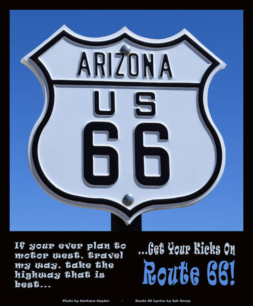 Photograph - Arizona Highways Route 66 Poster by Barbara Snyder