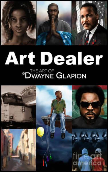 Digital Art - Art Dealer Promo 1 by Dwayne Glapion