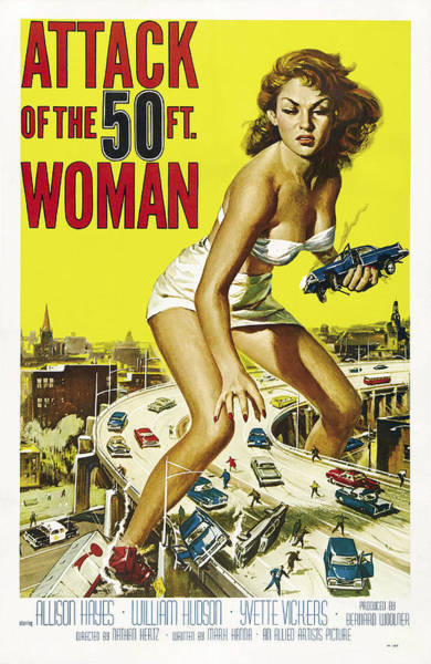 Wall Art - Photograph - Attack Of The 50 Ft Woman Lobby Poster 1958 by Daniel Hagerman