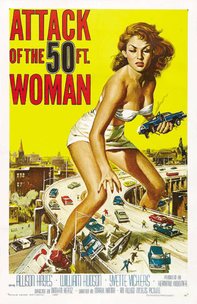 Allison Photograph - Attack Of The 50ft Woman by Jon Neidert