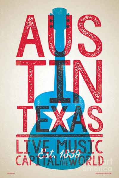 Wall Art - Digital Art - Austin Poster - Texas - Live Music by Jim Zahniser