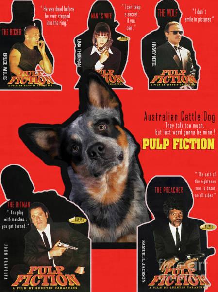 Wall Art - Painting - Australian Cattle Dog Art Canvas Print - Pulp Fiction  Movie Poster by Sandra Sij