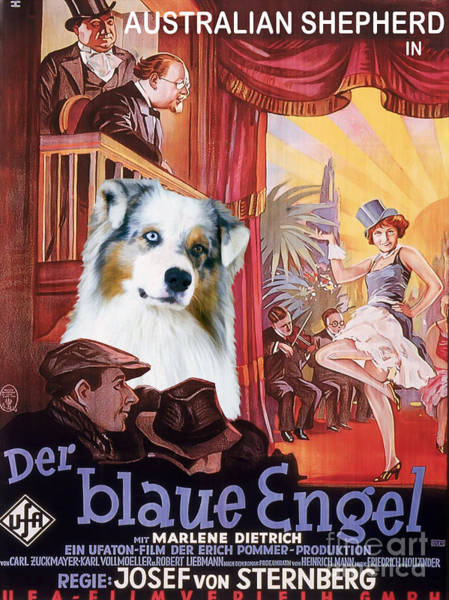 Engels Painting - Australian Shepherd Art - Der Blaue Engel Movie Poster by Sandra Sij