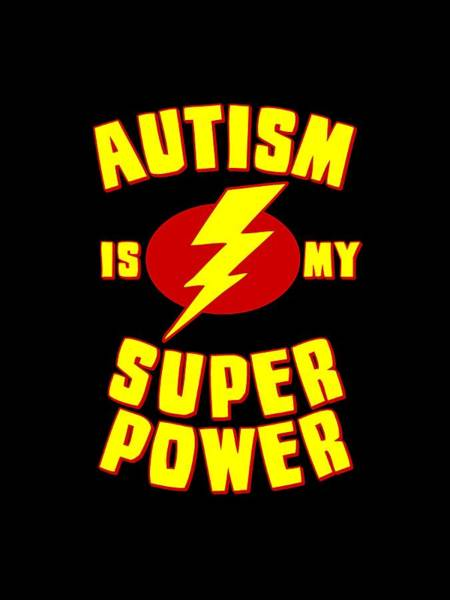 Autism Is My Superpower Art Print