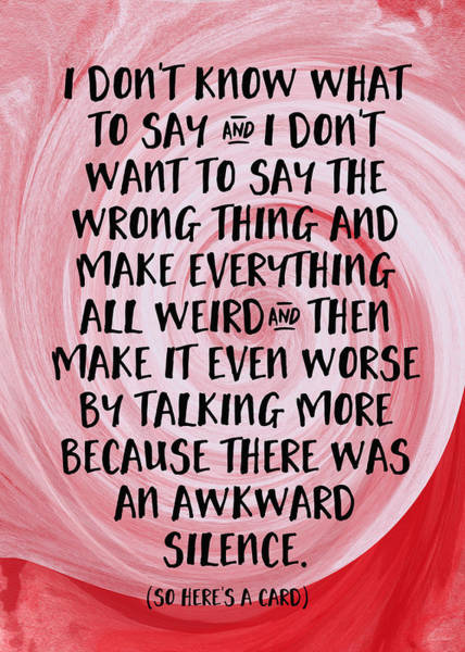 Digital Art - Awkward Silence- Empathy Card By Linda Woods by Linda Woods