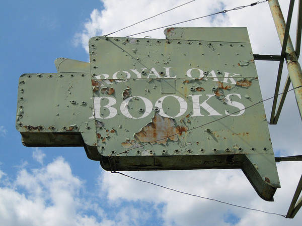 Royal Oak Photograph - Bookstore Sign  by Sandra Church